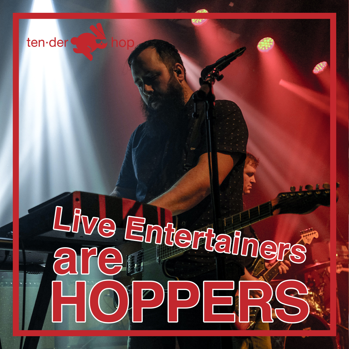 Live Entertainers are HOPPERS