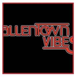 Allentown Vibes