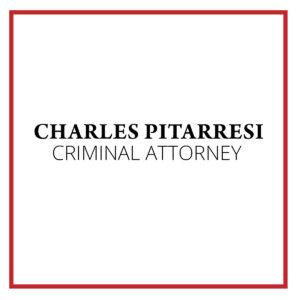 Charles Pitarresi Criminal Attorney