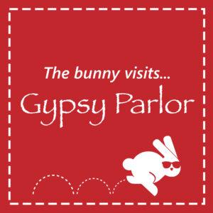 The Bunny Visits Gypsy Parlor