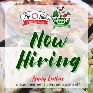 Pie O Mine Greens - Now Hiring